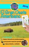 Olivier Rebiere Cristina Rebiere, - eGuía Viaje: El Gran Oeste Americano - Utah,  Colorado,  Arizona,  Wyoming,  Yellowstone,  Gran Canón [eKönyv: epub,  mobi]