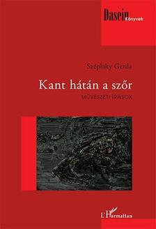 Széplaky Gerda - Kant hátán a szőr - Művészeti írások