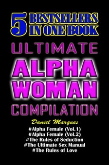 Marques Daniel - Ultimate Alpha Woman Compilation [eKönyv: epub, mobi]