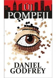 Daniel Godfrey - Új Pompeji [eKönyv: epub, mobi]
