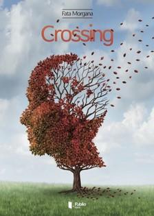 FATA MORGANA - Crossing [eKönyv: pdf, epub, mobi]