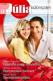 Natalie Anderson, Robyn Grady Sharon Kendrick, - Valentin-napi vendetta, Szerencsés baleset, Szerelemterápia (Júlia különszám 61. kötet) [eKönyv: epub, mobi]