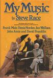 Race, Steve - My Music [antikvár]