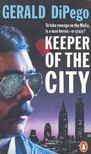 DiPEGO, GERALD - Keeper of the City [antikvár]
