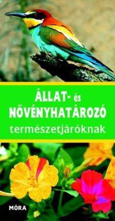 Eisenreich, W. Handel, A. Zimmer, U. E. - Állat- és növényhatározó természetjáróknak (4. kiadás)