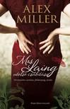 Alex Miller - Mrs. Laing utolsó csábítása [eKönyv: epub, mobi]<!--span style='font-size:10px;'>(G)</span-->