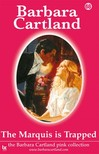 Barbara Cartland - The Marquis Is Trapped [eKönyv: epub,  mobi]