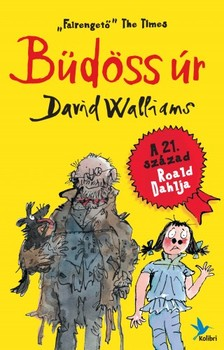 David Walliams - Büdöss úr [eKönyv: epub, mobi]