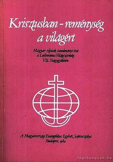 DR. KÁLDY ZOLTÁN - Krisztusban - reménység a világért [antikvár]