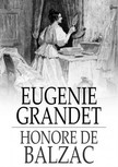 Honoré de Balzac - Eugenie Grandet [eKönyv: epub,  mobi]
