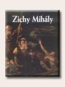 Bajkay Éva - ZICHY MIHÁLY - HÍRES MAGYAR FESTŐK