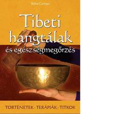 Bálint Györgyi - Tibeti hangtálak és egészségmegőrzés