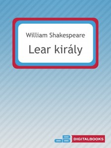William Shakespeare - Lear király [eKönyv: epub, mobi]