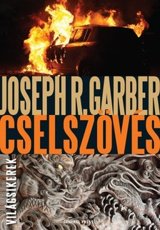 Joseph R. Garber - Cselszövés [eKönyv: epub, mobi]