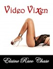 Chase Elaine Raco - Video Vixen (Romantic Comedy) [eKönyv: epub,  mobi]