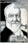 Carnegie, Andrew - The Autobiography of Andrew Carnegie [eKönyv: epub,  mobi]