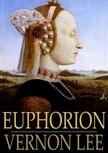 Lee Vernon - Euphorion: Volume I [eKönyv: epub,  mobi]