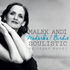 - Malek Andi Soulistic : Madárka/Birdie