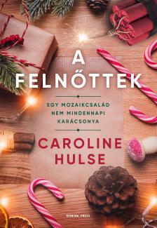 Caroline Hulse - A felnőttek