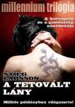 Stieg Larsson - A tetovált lány - Millennium sorozat I.