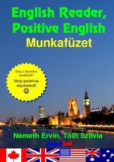 Németh Ervin, Tóth Szilvia - English Reader, Positive English Munkafüzet