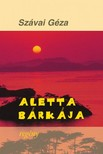 SZÁVAI GÉZA - Aletta bárkája [eKönyv: epub, mobi]
