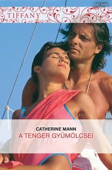 Mann Catherine - Tiffany 247. (A tenger gyümölcsei) [eKönyv: epub, mobi]