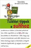Costa, Prades, Bernadette - Túlélési tippek a sulihoz<!--span style='font-size:10px;'>(G)</span-->