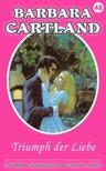 Barbara Cartland - Triumph der Liebe [eKönyv: epub,  mobi]