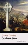 Morley Henry - Medieval Tales [eKönyv: epub,  mobi]