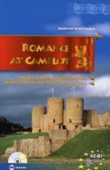 WHITTAKER, MERVYN - ROMANCE AT CAMELOT (A2-B1) - CD-VEL