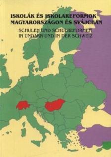 Hans Badertscher - Réthy Endréné - Szabolcs Éva; Grunder - H - Iskolák és iskolareformok Magyarországon és Svájcban