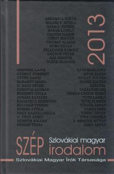 - Szlovákiai magyar szépirodalom 2013