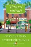 Gary Chapman - Catherine Palmer - Tavaszi történet [eKönyv: epub, mobi]<!--span style='font-size:10px;'>(G)</span-->