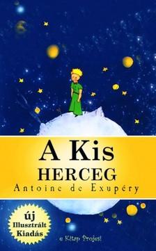Murat Ukray Antoine De Saint-Exupéry, - A Kis Herceg [eKönyv: epub, mobi]