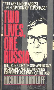DANILOFF, NICHOLAS - Two Lives, One Russia [antikvár]