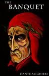 Dante Alighieri - The Banquet [eKönyv: epub,  mobi]