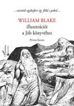 Péter Ágnes - William Blake illusztrációi a Jób könyvéhez