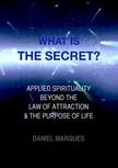 Marques Daniel - What is the secret? [eKönyv: epub,  mobi]