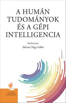 Tolcsvai Nagy Gábor - A humán tudományok és a gépi intelligencia