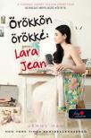 Jenny Han - Örökkön örökké: Lara Jean (A fiúknak, akiket valaha szerettem 3.)<!--span style='font-size:10px;'>(G)</span-->