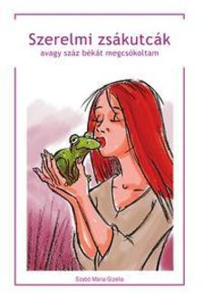 Szabó Mária Gizella - Szerelmi zsákutcák