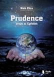 Eliza Máté - Prudence - avagy az Egyetlen [eKönyv: pdf,  epub,  mobi]