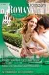 Joss Wood, Diana Hamilton Leanne Banks, - Romana különszám 67. kötet (Hogy csókol egy herceg?, Első és utolsó szerelmem, A csábítás művészete) [eKönyv: epub, mobi]