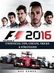 Games HSE - F1 2016 Formula 1 Unofficial Tips,  Cheats,  Tricks,  & Strategies [eKönyv: epub,  mobi]