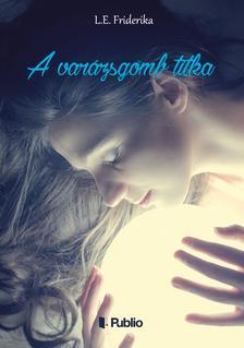 Lovász Erika - A varázsgömb titka ###