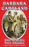 Barbara Cartland - Uma Orquídea para Chandra [eKönyv: epub, mobi]