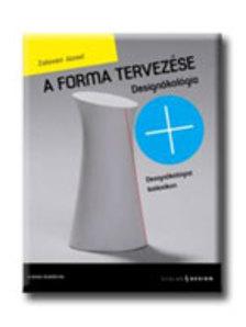 Zalavári József - A forma tervezése