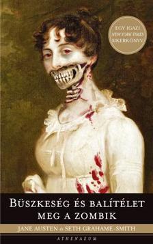 Jane Austen-Seth Grahame-Smith - Büszkeség és balítélet meg a zombik