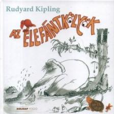 Rudyard Kipling - Az elefántkölyök